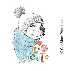 Cute dog in a hat and scarf. Too cute phrase. Hand-drawn...