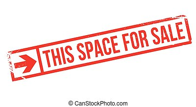 This Space For Sale rubber stamp - This Space For Sale...