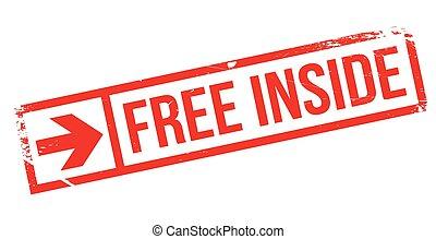 Free Inside rubber stamp - Free Inside stamp. Grunge design...