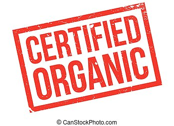 Certified organic rubber stamp. Grunge design with dust...
