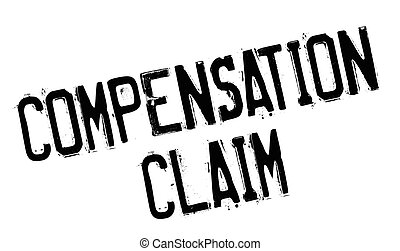 Compensation Claim rubber stamp. Grunge design with dust...