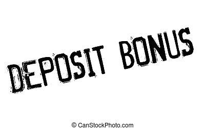 Deposit Bonus rubber stamp. Grunge design with dust...