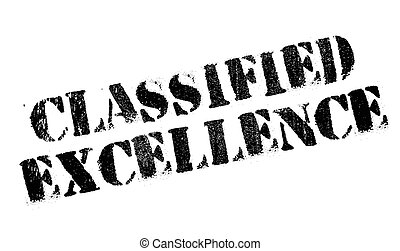 Classified Excellence rubber stamp. Grunge design with dust...