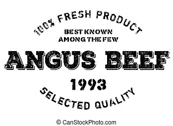 Angus beef stamp. Grunge design with dust scratches. Effects...