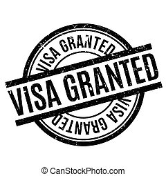 Visa Granted rubber stamp. Grunge design with dust...