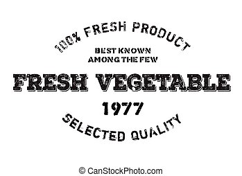 Fresh vegetable stamp. Grunge design with dust scratches....