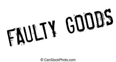 Faulty Goods rubber stamp. Grunge design with dust...