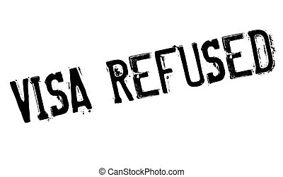 Visa Refused rubber stamp