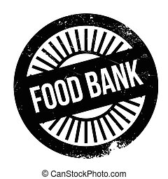 Food bank stamp. Grunge design with dust scratches. Effects...