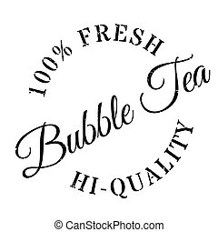 Bubble tea stamp. Grunge design with dust scratches. Effects...