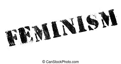 Feminism rubber stamp. Grunge design with dust scratches....