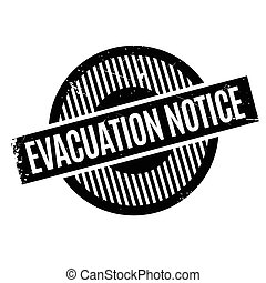 Evacuation Notice rubber stamp. Grunge design with dust...