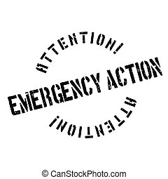 Emergency Action rubber stamp. Grunge design with dust...