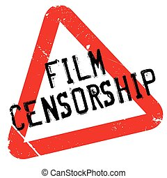 Film Censorship rubber stamp. Grunge design with dust...