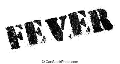 Fever rubber stamp. Grunge design with dust scratches....