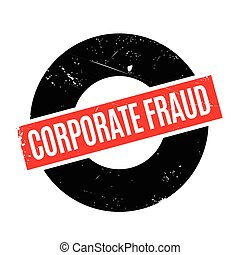Corporate Fraud rubber stamp. Grunge design with dust...