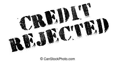 Credit Rejected rubber stamp. Grunge design with dust...