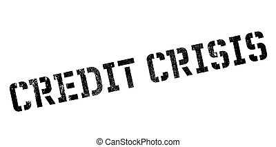 Credit Crisis rubber stamp. Grunge design with dust...