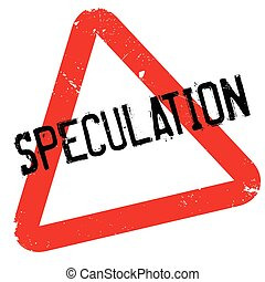 Speculation rubber stamp. Grunge design with dust scratches....