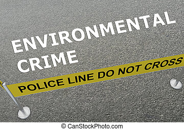 Environmental Crime concept - 3D illustration of...
