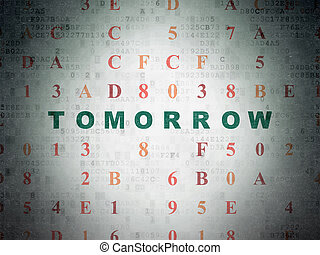 Time concept: Tomorrow on Digital Data Paper background -...