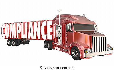 Compliance Trucking Rules Regulations Laws Word 3d...