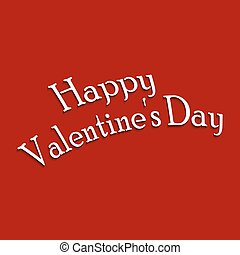 Caption greetings Happy Valentine's Day on red background...