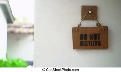 Do not disturb sign in hotel