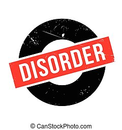 Disorder rubber stamp. Grunge design with dust scratches....