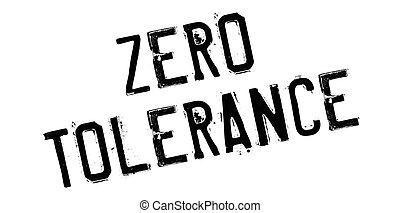 Zero Tolerance rubber stamp. Grunge design with dust...