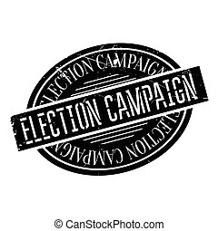 Election Campaign rubber stamp. Grunge design with dust...