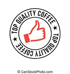 Top Quality Coffee rubber stamp. Grunge design with dust...