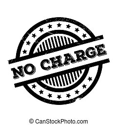 No Charge rubber stamp. Grunge design with dust scratches....