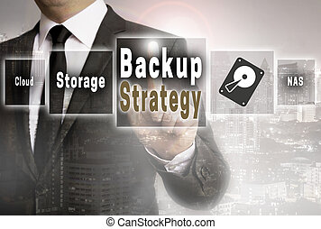 Backup Strategy businessman with city background concept.