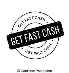 Get Fast Cash rubber stamp. Grunge design with dust...
