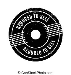Reduced To Sell rubber stamp. Grunge design with dust...