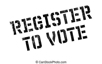 Register To Vote rubber stamp. Grunge design with dust...
