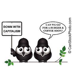 Anti capitalism protest - Comical anti capitalism protestors...
