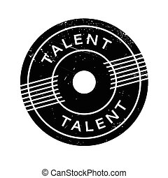 Talent rubber stamp. Grunge design with dust scratches....