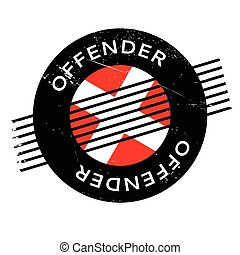 Offender rubber stamp. Grunge design with dust scratches....