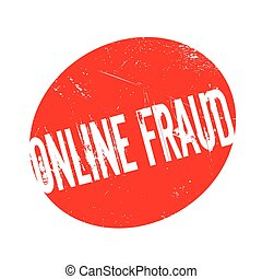 Online Fraud rubber stamp. Grunge design with dust...