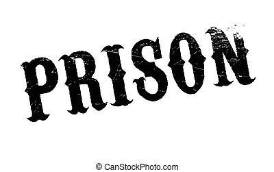 Prison rubber stamp