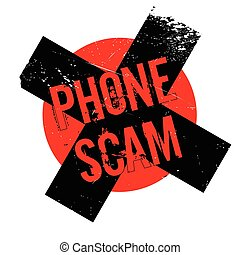 Phone Scam rubber stamp. Grunge design with dust scratches....