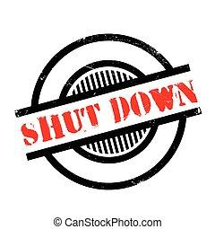 Shut Down rubber stamp. Grunge design with dust scratches....