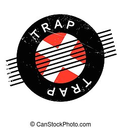 Trap rubber stamp. Grunge design with dust scratches....