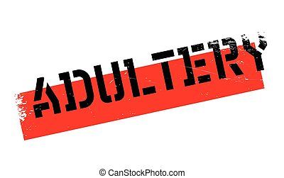 Adultery rubber stamp. Grunge design with dust scratches....