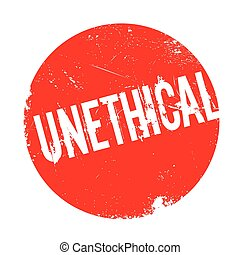 Unethical rubber stamp. Grunge design with dust scratches....