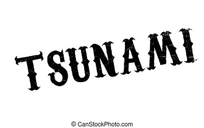 Tsunami rubber stamp. Grunge design with dust scratches....