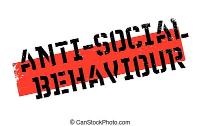Anti-Social Behaviour rubber stamp. Grunge design with dust...