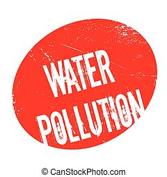 Water Pollution rubber stamp. Grunge design with dust...